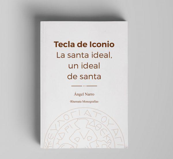 Tecla de Iconio. La santa ideal, un ideal de santa.
